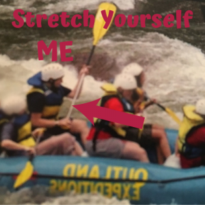 Stretch Yourself white water rafting